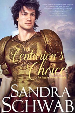 Review: The Centurion's Choice by Sandra Schwab