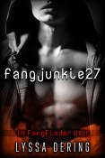 Guest Post and Giveaway: fangjunkie27 by Lyssa Dering