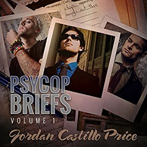 Audiobook Review: PsyCop Briefs: Volume One by Jordan Castillo Price