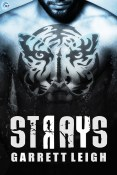 Excerpt and Giveaway: Strays by Garrett Leigh