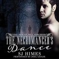 Audiobook Review: The Necromancer's Dance by S.J. Himes