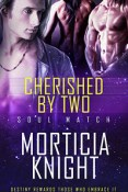 Review: Cherished by Two by Morticia Knight