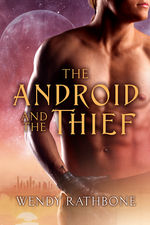 Review: The Android and the Thief by Wendy Rathbone