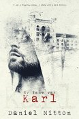 Review: My Name Was Karl by Daniel Mitton