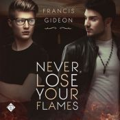 never lose your flames audio