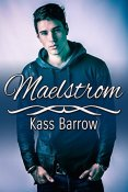Review: Maelstrom by Kass Barrow