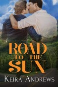 Review: Road to the Sun by Keira Andrews