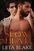 Guest Post: Slow Heat by Leta Blake