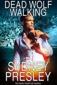 Review: Dead Wolf Walking by Sydney Presley
