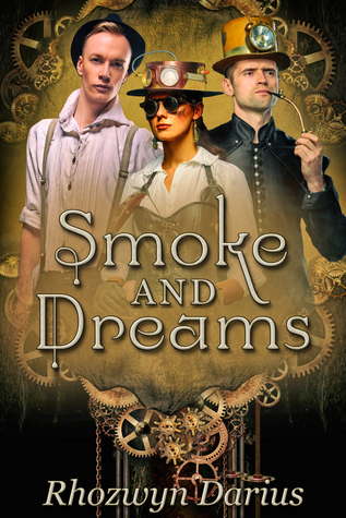 Review: Smoke and Dreams by Rhozwyn Darius