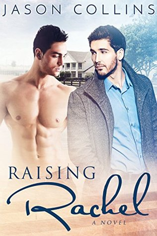Review: Raising Rachel by Jason Collins