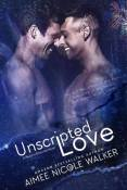Review: Unscripted Love by Aimee Nicole Walker