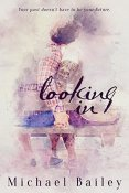 Review: Looking In by Michael Bailey