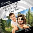 Audiobook Review: Manny Get Your Guy by Amy Lane