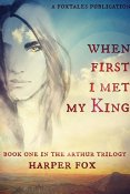 Review: When I First Met My King by Harper Fox