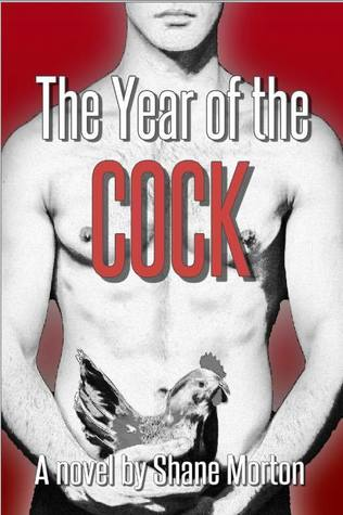Review: The Year of the Cock by Shane Morton