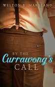 Review: By the Currawong's Call by Welton B. Marsland