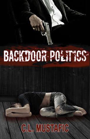 Review: Backdoor Politics by C.L. Mustafic