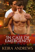 Review: In Case of Emergency by Keira Andrews