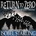 Audiobook Review: Return to Zero by Isobel Starling