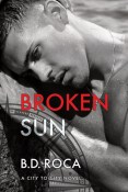Review: Broken Sun by B.D. Roca