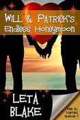 Guest Post and Giveaway: Will & Patrick's Endless Honeymoon by Leta Blake