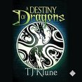 Audiobook Review: A Destiny of Dragons by T.J. Klune