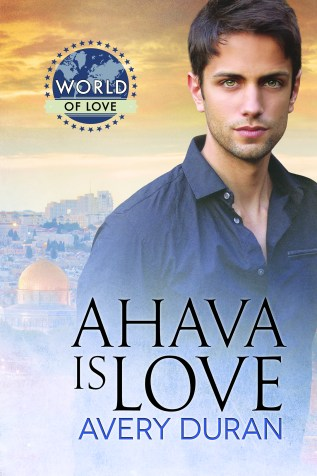 Guest Post and Giveaway: Ahava Is Love by Avery Duran