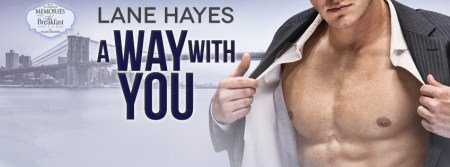 A Way with You