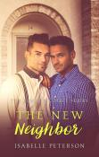Guest Post and Giveaway: The New Neighbor by Isabelle Peterson