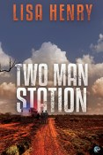 Guest Post and Giveaway: Two Man Station by Lisa Henry
