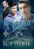Review: Won't Feel a Thing by C.F. White
