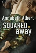 Review: Squared Away by Annabeth Albert