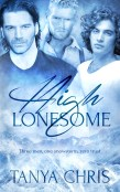 Excerpt and Giveaway: High Lonesome by Tanya Chris