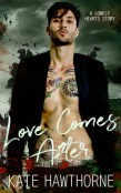 Review: Love Comes After by Kate Hawthorne