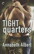 Guest Post and Giveaway: Tight Quarters by Annabeth Albert