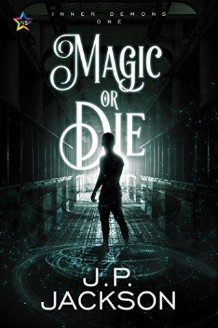 Review: Magic or Die by J.M. Jackson