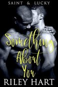Review: Something About You by Riley Hart