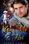 Excerpt and Giveaway: You, Me & Her by Tanya Chris