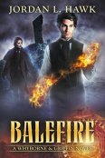 Review: Balefire by Jordan L. Hawk