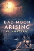Review: Bad Moon Arising by C.L. Mustafic
