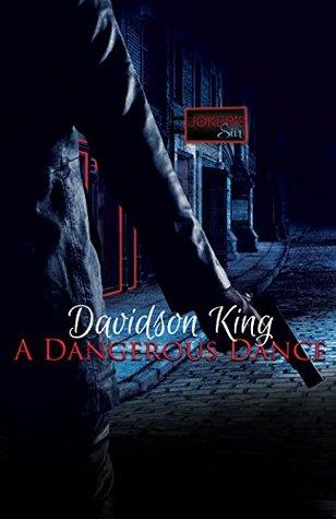 Review: A Dangerous Dance by Davidson King