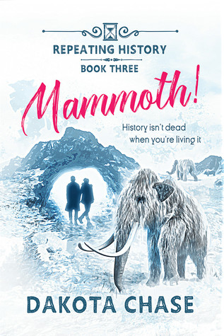 Review: Mammoth! by Dakota Chase