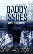 Review: Daddy Issues by Lynn Van Dorn
