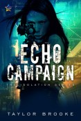Review: ECHO Campaign by Taylor Brooke