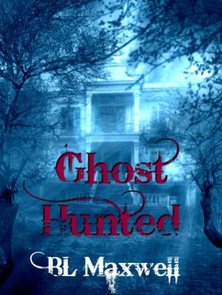 Review: Ghost Hunted by B.L. Maxwell