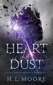 Review: Heart of Dust by H.L. Moore