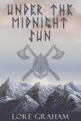Review: Under the Midnight Sun by Lore Graham