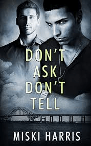 Review: Don't Ask Don't Tell by Miski Harris