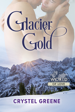 Review: Glacier Gold by Crystel Greene